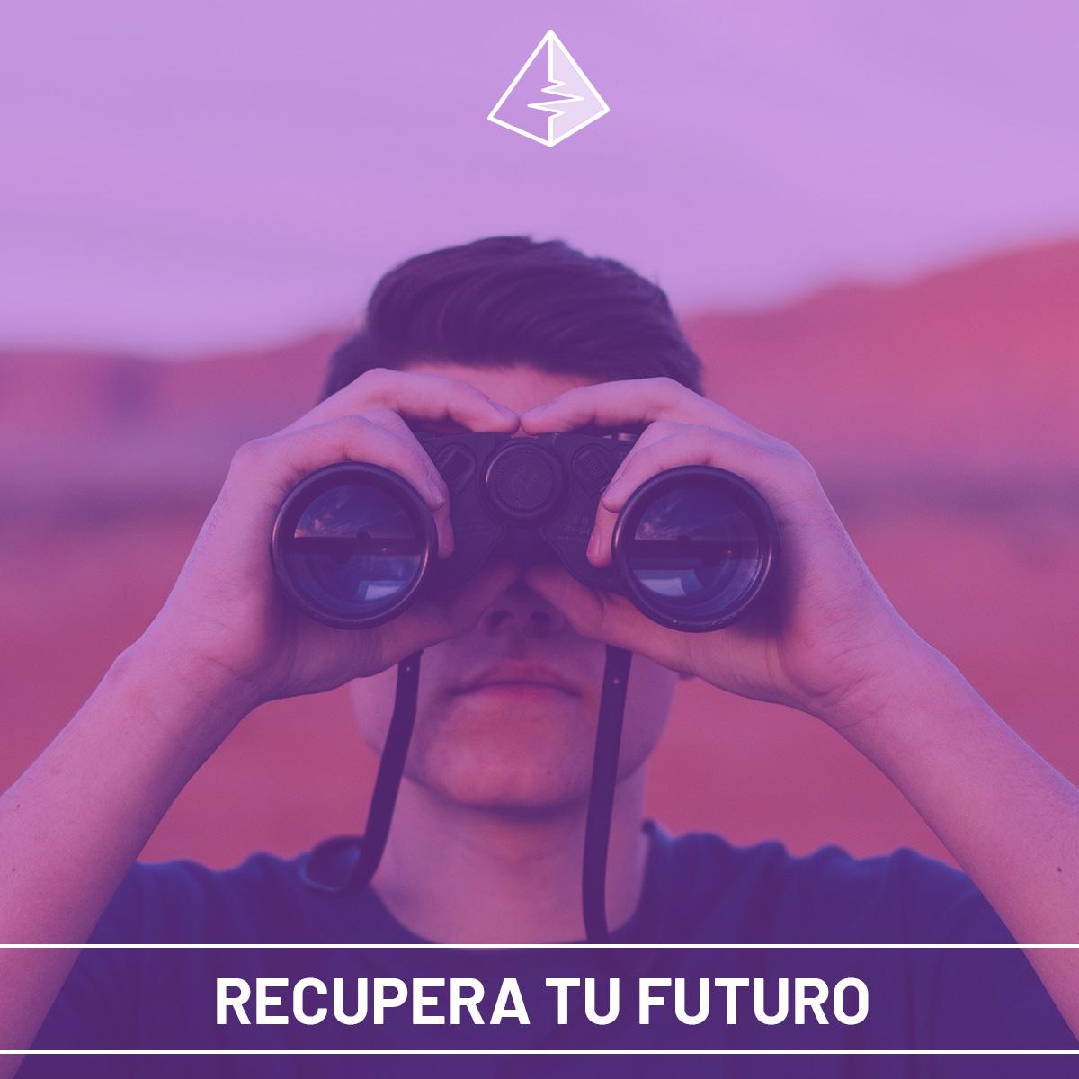 RECUPERA TU FUTURO